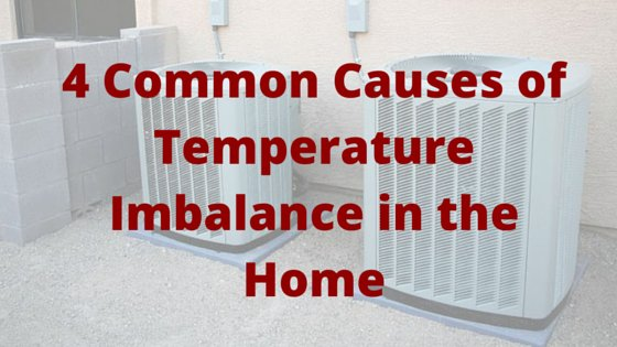 4 Common Causes of Temperature Imbalance in the Home