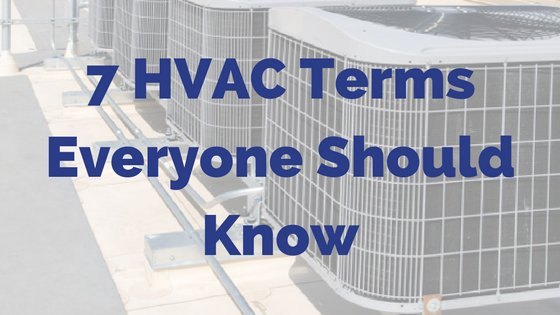 7 Air Conditioning Terms You Should Know