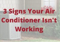 how to tell if your air conditioning isn't working.