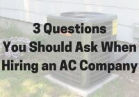 Questions to ask AC repair company.