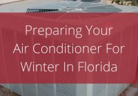 prepare your air conditioning unit for winter in Florida.
