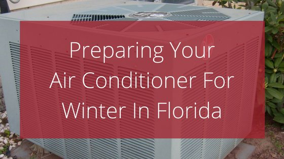 Preparing Your Air Conditioner For Winter In Florida