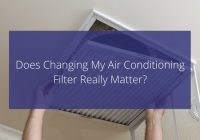 Changing your AC filter.