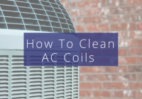 How to clean AC coils on your air conditioning unit in Florida.