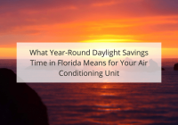 How year-round daylight savings in Boca Raton means for your air conditioner.